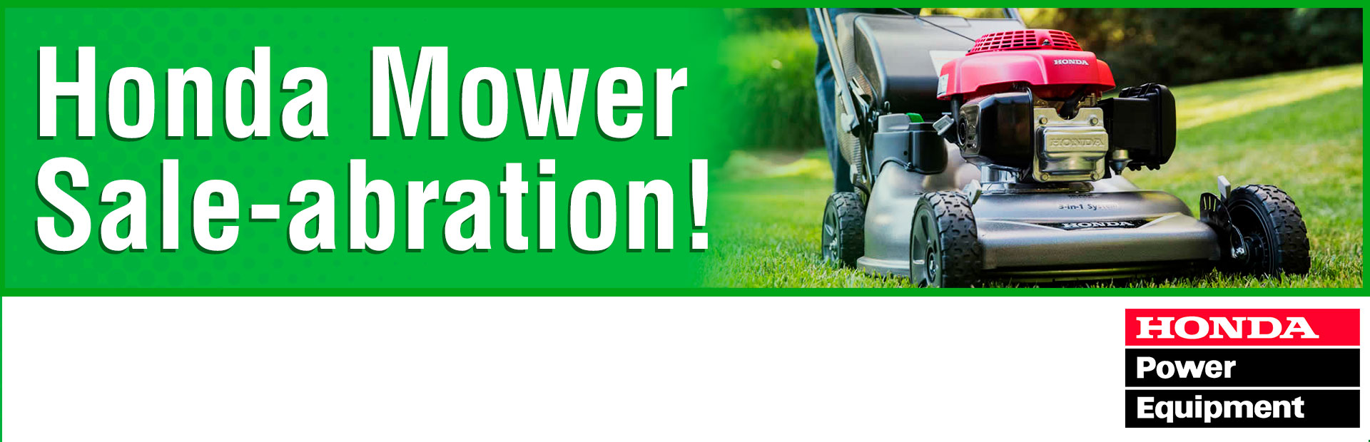 Honda Power Equipment: Mower Sale-abration!